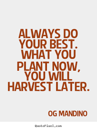 How To Design Picture Quote About Motivational Always Do Your Best Amazing Do Your Best Quotes
