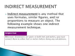 CHAPTER 7.5.  Indirect measurement is any method that uses ...