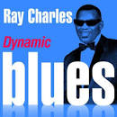 Dynamic Blues: Ray Charles: 50 Essential Tracks