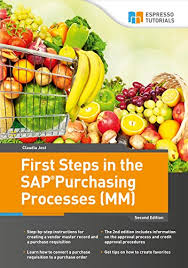 local purchasing order first steps in the sap purchasing processes mm 2 claudia jost
