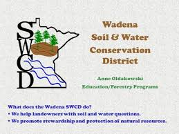 poster contest dig it the secrets of soil nacd auxiliary wadena soil water conservation district anne oldakowski education forestry programs what does the wadena