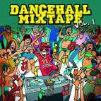 Dancehall Mix Tape, Vol. 1: Mix By DJ Wayne