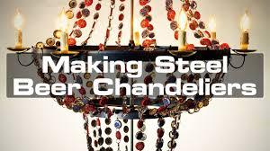 making steel beer chandeliers