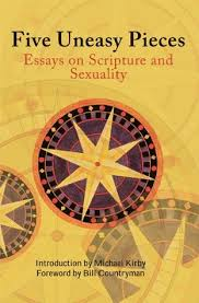 five uneasy pieces essays on scripture and sexuality by michael kirby