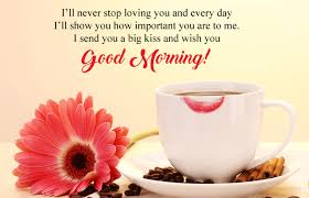 Good Morning My Love Quotes Beauteous Good Morning My Love Wishes Messages With Quotes Images For Lovers