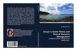 essays in game theory and natural resource management coalitional  essays in game theory and natural resource management coalitional games solutions and applications pdf available