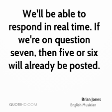 Real Time Quotes Cool Brian Jones Quotes QuoteHD