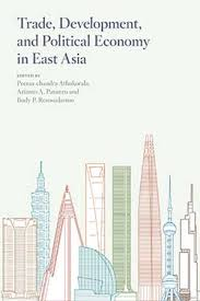 trade development and political economy in east asia essays in  trade development and political economy in east asia essays in honour of hal hill