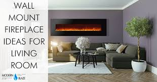 Living room interior design with fireplace Small Great Best Wall Mount Electric Fireplace Ideas In Living Room Modern Blaze Best Wall Mount Electric Fireplace Ideas In Living Room Modern Blaze
