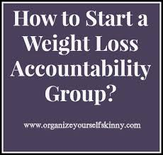 weight group how to start a weight loss accountability group organize yourself