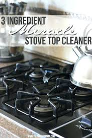 best stove cleaner the best stove top cleaner glass top stove cleaner homemade
