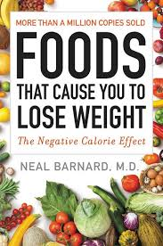 Food Calorie Book Foods That Cause You To Lose Weight Neal Barnard M D Paperback