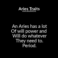 40 Outstanding Aries Quotes You Must Read Aries Traits Custom Aries Quotes