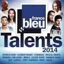 Talents France Bleu 2014, Vol. 1