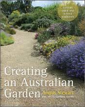 Small Picture Creating an Australian Garden Angus Stewart 9781743310236
