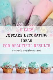 5 Easy Cupcake Decorating Ideas For Beautiful Results