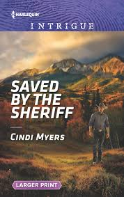 Saved by the Sheriff (Eagle Mountain Murder Mystery, 1): Myers ...