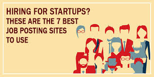 Job Posting Sites Hiring For Startups These Are The 7 Best Job Posting Sites