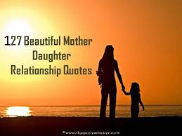 Beautiful Mother And Daughter Quotes