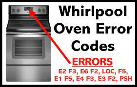 whirlpool oven error codes what to