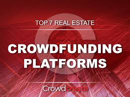 Free Crowdfunding Sites Top 7 Real Estate Crowdfunding Platforms In 2019 By