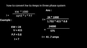 How To Convert Kw To Amps In 3 Phase System