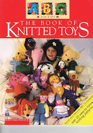 the abc for kids book of knitted toys earl pea robyn