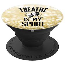 theatre is my sport thespian acting actor theater gift popsockets grip and stand for phones and tablets