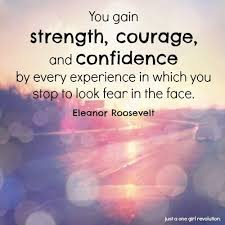 Good Quotes About Courage And Strength