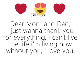 dad life and love dear mom and dad i just wanna thank