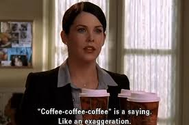 Lorelai Gilmore Quotes Enchanting 48 Ways Coffee Lovers Are Basically Lorelai From Gilmore Girls