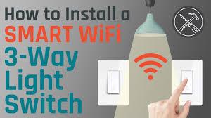 Best Three Way Smart Light Switch How To Install A Smart Wifi 3 Way Light Switch