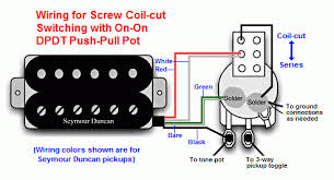 coil tap wiring diagram push pull pot schematics and wiring diagrams coil tap wiring harmony central now the pull push