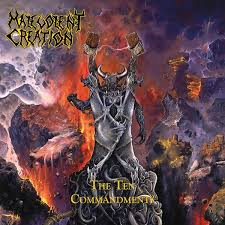 A Looking in View: <b>Malevolent Creation – The</b> Ten Commandments ...