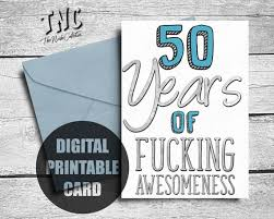 Funny 50th Birthday Card Printable Fiftieth Birthday Etsy