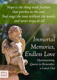 In Memory Of A Loved One Quotes Enchanting Immortal Memories Endless Love Heartwarming Quotes To Remember A