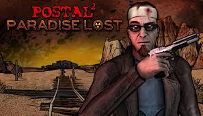 POSTAL 2: <b>Paradise Lost</b> on Steam