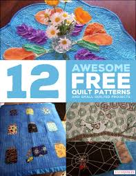 12 Awesome Free Quilt Patterns and Small Quilted Projects eBook ... & ... 12 Awesome Free Quilt Patterns and Small Quilted Projects Adamdwight.com