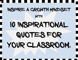 Growth Mindset Quotes Gorgeous Inspirational Quotes For Growth Mindset Classroom