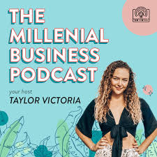 The Millennial Business Podcast