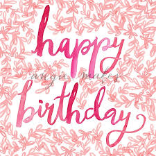 Happy Birthday Background Images Hand Painted Watercolor Happy Birthday Cursive Cute Happy Birthday