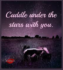Cuddle Under The Stars I Love My LSI Cool Love Under The Stars Quotes