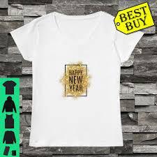 Happy New Year Shirt Design Happy New Year Wishes Design Shirt