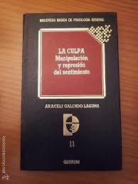 La culpa. manipulacion y represion del sentimie - Sold through Direct Sale  - 56488497