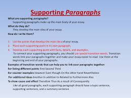 how to write essays 4 supporting paragraphswhat are supporting paragraphs supporting paragraphs make up