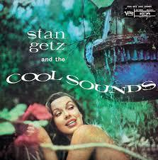 <b>Stan Getz</b>: <b>Stan Getz And</b> The Cool Sounds - Music on Google Play