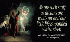 Life Is But A Dream Quote Shakespeare Best Of William Shakespeare Quotes