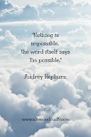Inspirational Quote Hepburn Wise Words Inspirational Quotes