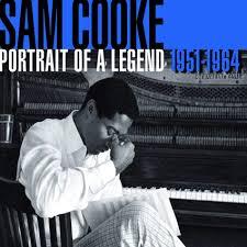 Graded on a Curve: <b>Sam Cooke</b>, <b>Portrait</b> of a Legend 1951-1964 ...