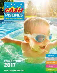 Promos De Traitements Pour Piscines Dans Le Prospectus De Cash Piscines A Toulouse